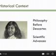 A look at Descartes' Meditations, with particular emphasis on epistemology.